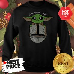 Official Baby Yoda Love Me You Must Sweatshirt