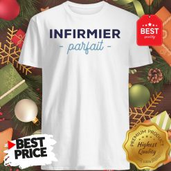 Official Infirmier Parfait Shirt