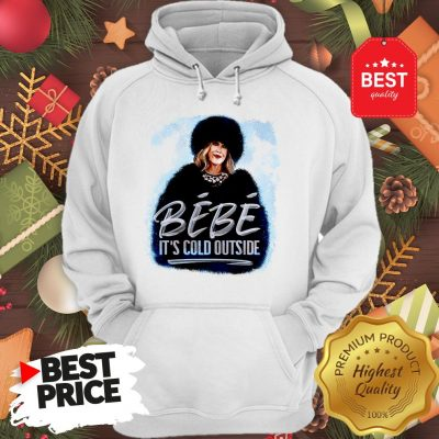 Official Moira Rose Bébé It's Cold Outside Warm Hoodie