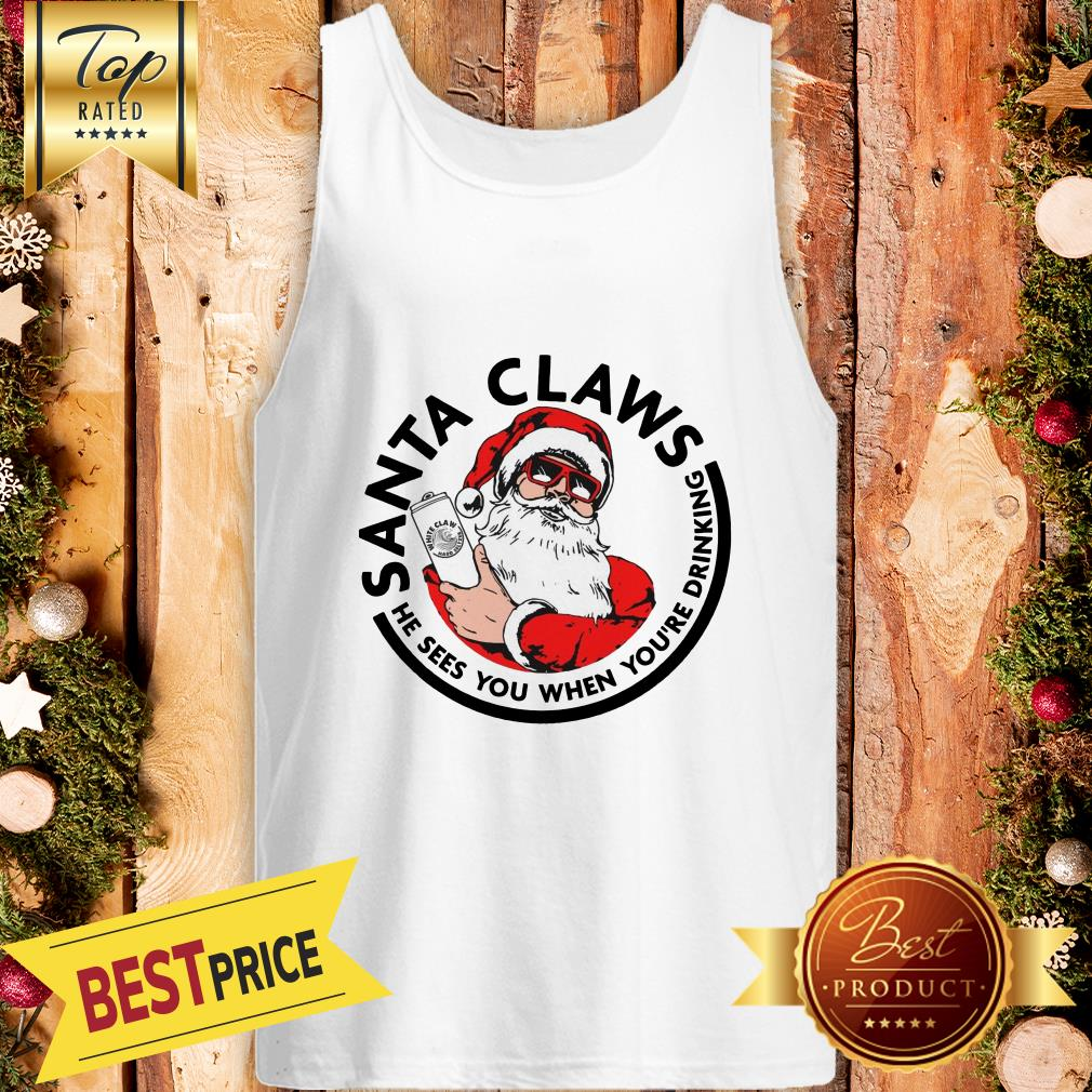 Official Santa Claws He Sees You When You're Drinking Tank Top