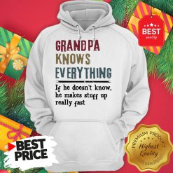 Official Uncle Knows Everything If He Doesn't Know He Makes Stuff Up Really Fast Hoodie