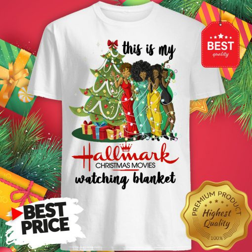 This Is My Hallmark Christmas Movie Watching Blanket Shirt