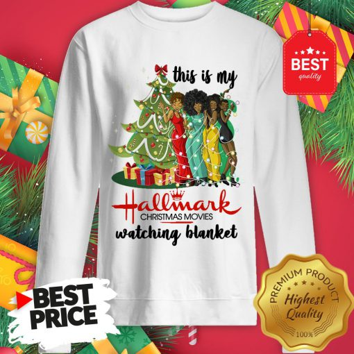 This Is My Hallmark Christmas Movie Watching Blanket Sweatshirt
