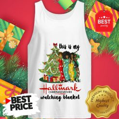 This Is My Hallmark Christmas Movie Watching Blanket Tank Top