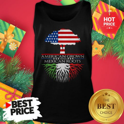 American Grown with Mexican Roots Tank Top