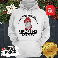 Gnome Lefse Tester Reporting For Duty Hoodie