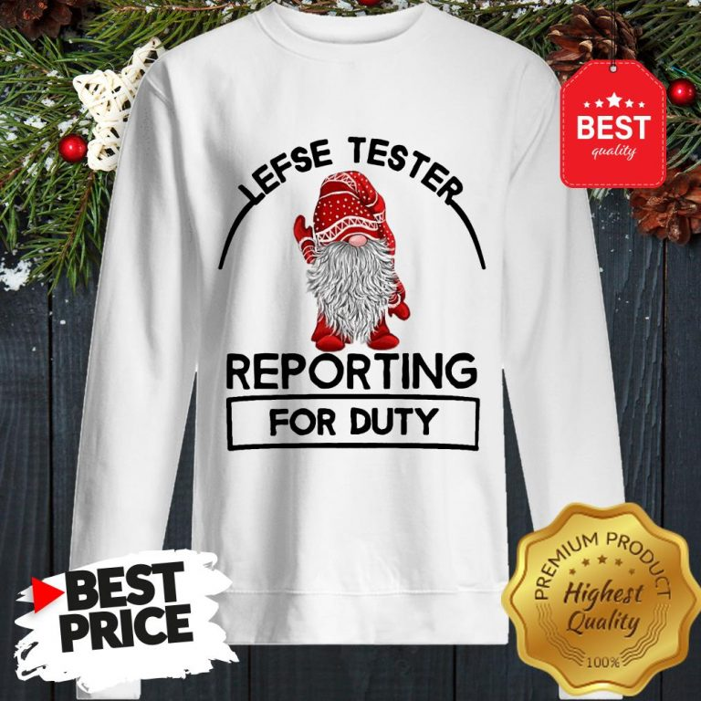 Gnome Lefse Tester Reporting For Duty Sweatshirt