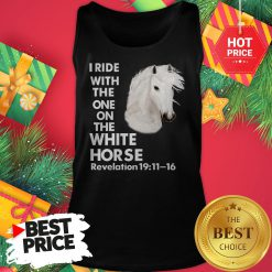 I Ride With The One on The White Horse Revelation Tank Top