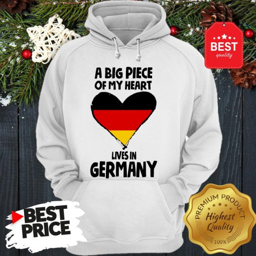 Official A Big Piece Of My Heart Lives In Germany Hoodie