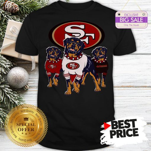 Official Funny Rottweiler Dogs San Francisco 49ers Shirt