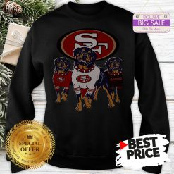 Official Funny Rottweiler Dogs San Francisco 49ers Sweatshirt