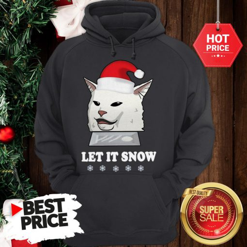 Official Funny Sant Cat Woman Yelling Let It Snow Hoodie