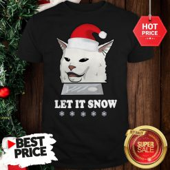 Official Funny Sant Cat Woman Yelling Let It Snow Shirt