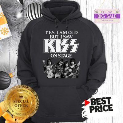 Official Holiday Yes I Am Old But I Saw Kiss On Stage Hoodie