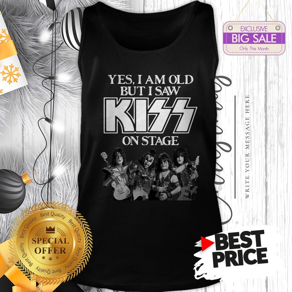 Official Holiday Yes I Am Old But I Saw Kiss On Stage Tank Top