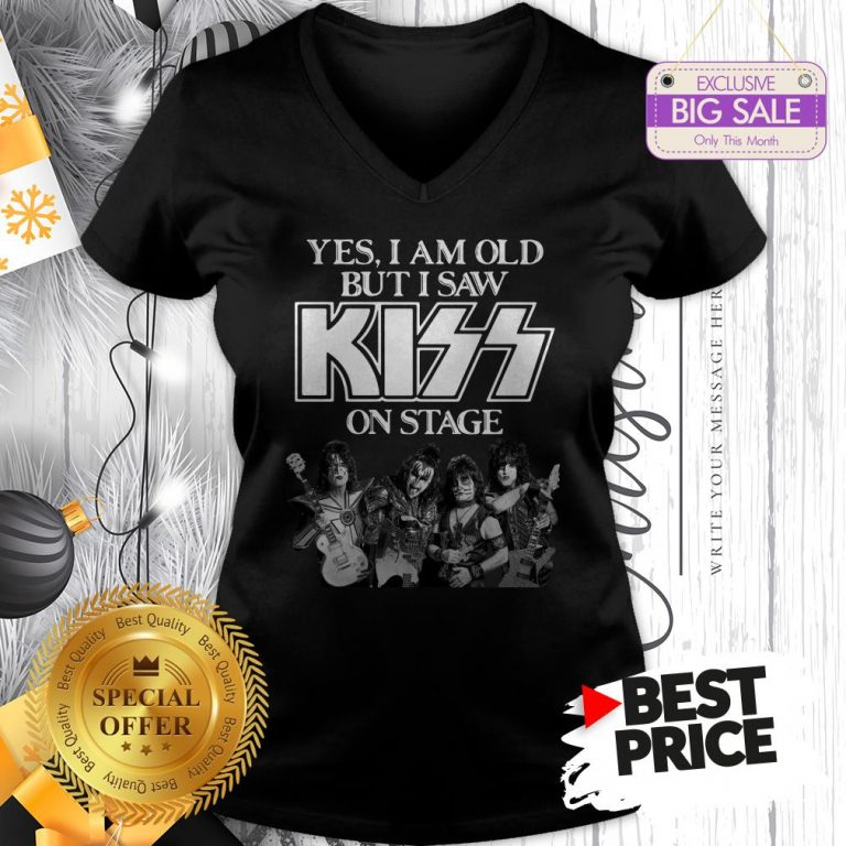 Official Holiday Yes I Am Old But I Saw Kiss On Stage V-Neck