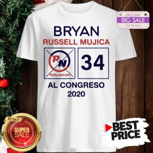 Official Hot Bryan Russell Mujica Al Congreso 2020 Shirt
