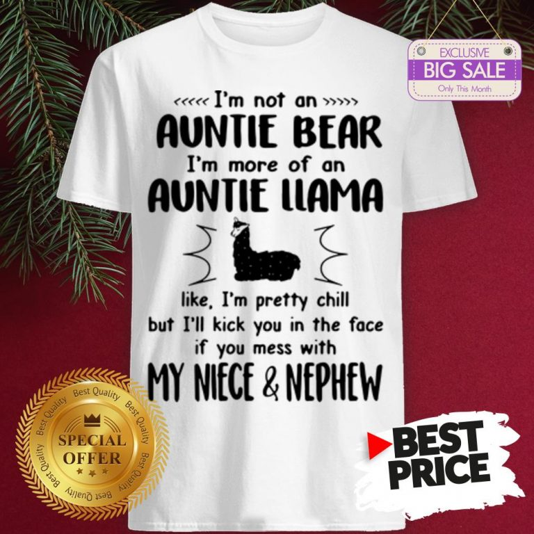 Official Hot I'm Not An Auntie Bear I'm More Of An Auntie Llama Shirt