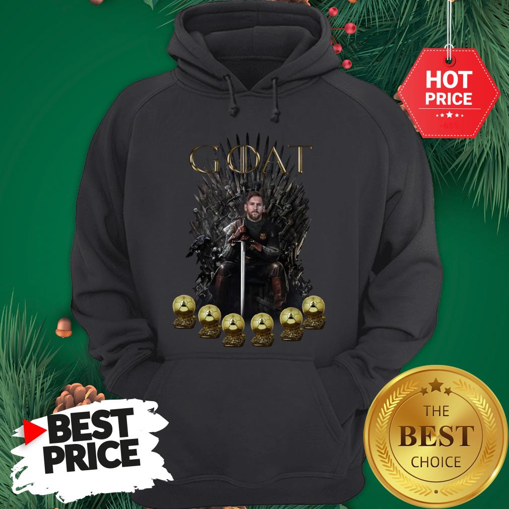 Official Lionel Messi 6 Golden Ball Goat Game Of Throne Signature Hoodie