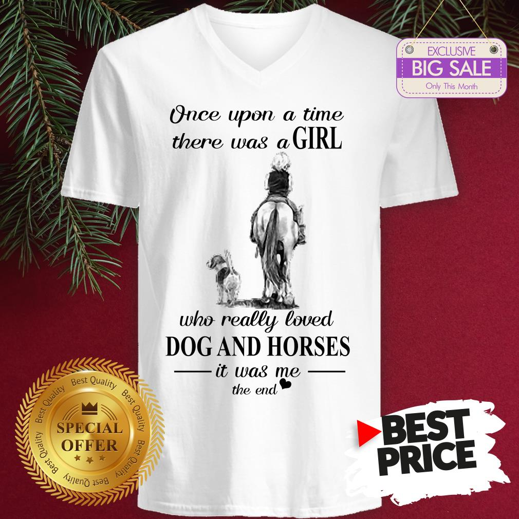 Official Once Upon A Time There Was A Girl Who Really Love Dogs Horses V-Neck