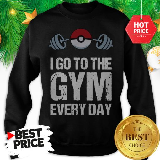 Official Pokemon I Go To The Gym Everyday Christmas Sweatshirt