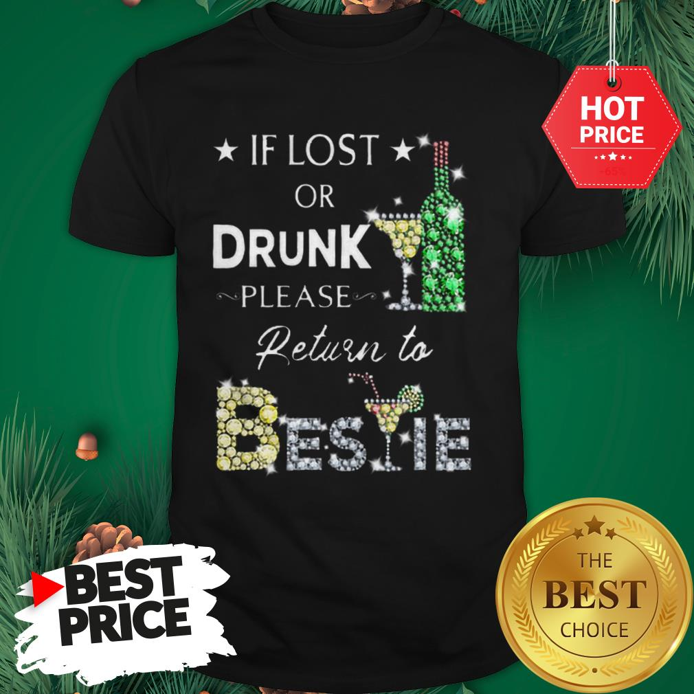 Official Pretty If Lost Or Drunk Please Return To Bestie Diamond Shirt