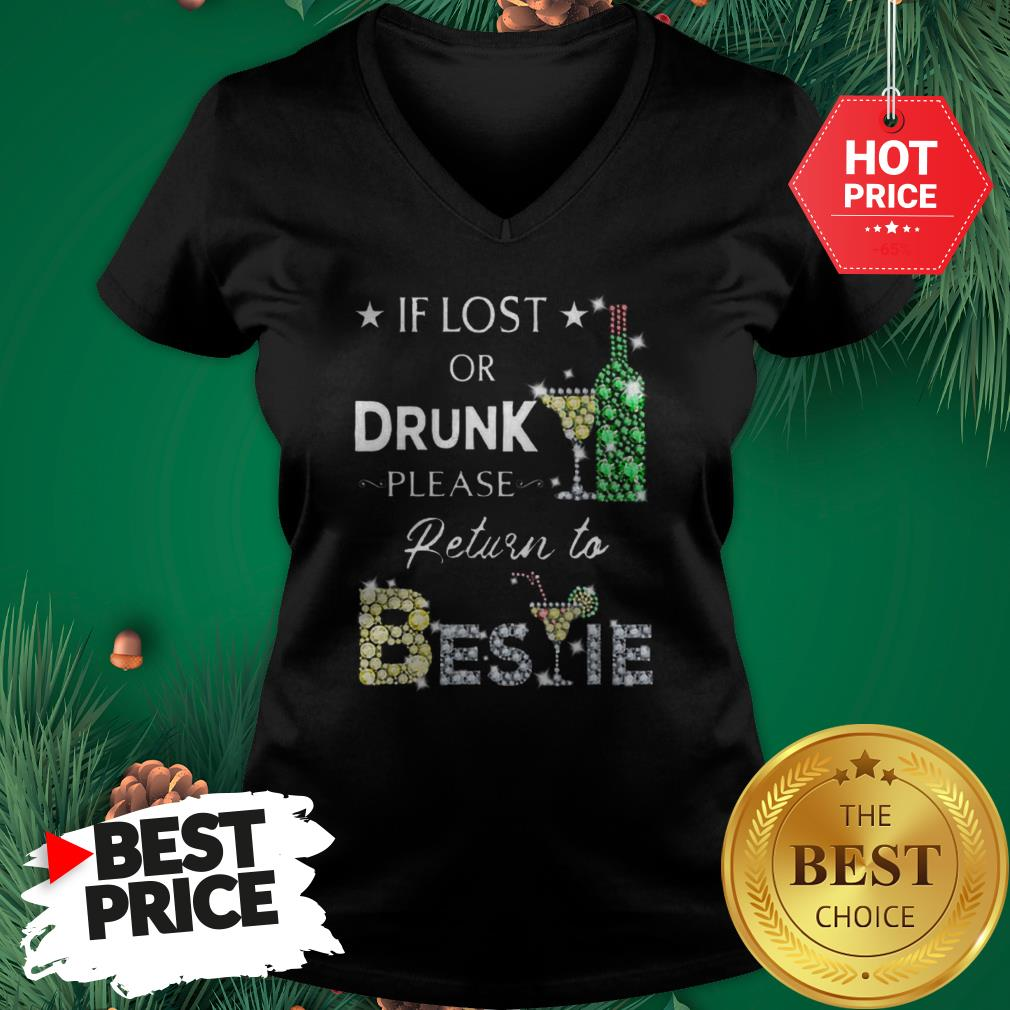 Official Pretty If Lost Or Drunk Please Return To Bestie Diamond V-Neck