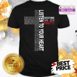 Official Pretty Listen To Your Heart Thanks For The Memories 1958 2019 Roxette Shirt