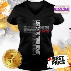 Official Pretty Listen To Your Heart Thanks For The Memories 1958 2019 Roxette V-Neck