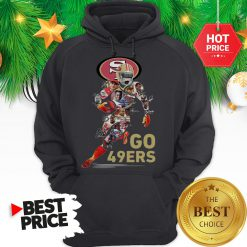 Official San Francisco 49ers Go 49ers Signatures A Good Hoodie