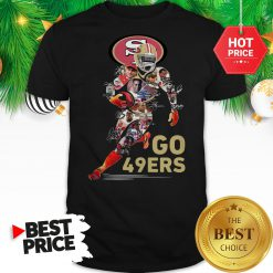 Official San Francisco 49ers Go 49ers Signatures A Good Shirt