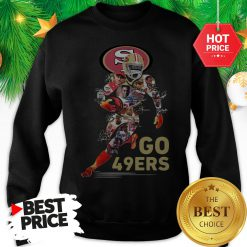 Official San Francisco 49ers Go 49ers Signatures A Good Sweatshirt