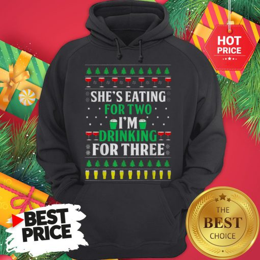 Official Santa She's Eating For Two I'm Drinking For Three Ugly Christmas Hoodie