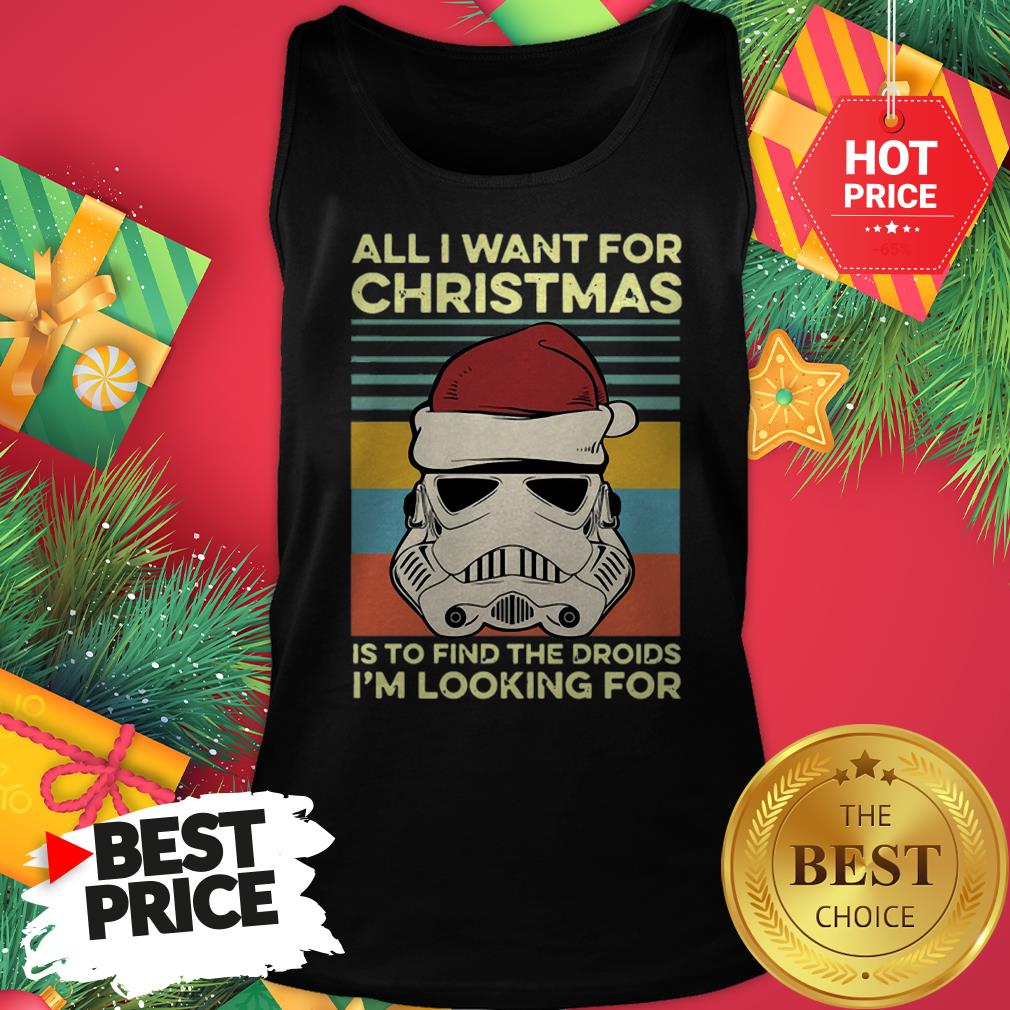 Official Santa Stormtrooper All I Want For Christmas Is To Find The Droids I'm Looking For Vintage Tank Top