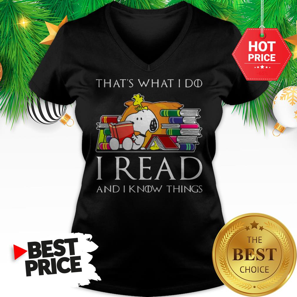Official Snoopy That's What I Do I Read And I Know Things Game Of Thrones V-Neck