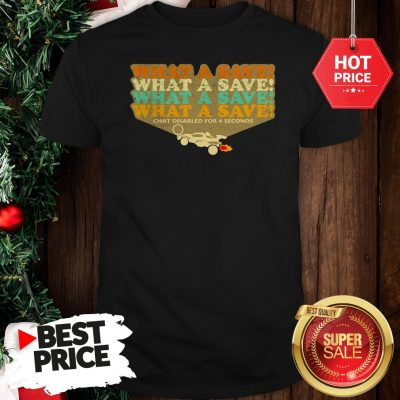 Official The Pretty Octane Rocket What A Save Chat Disabled For 4 Seconds Vintage Shirt