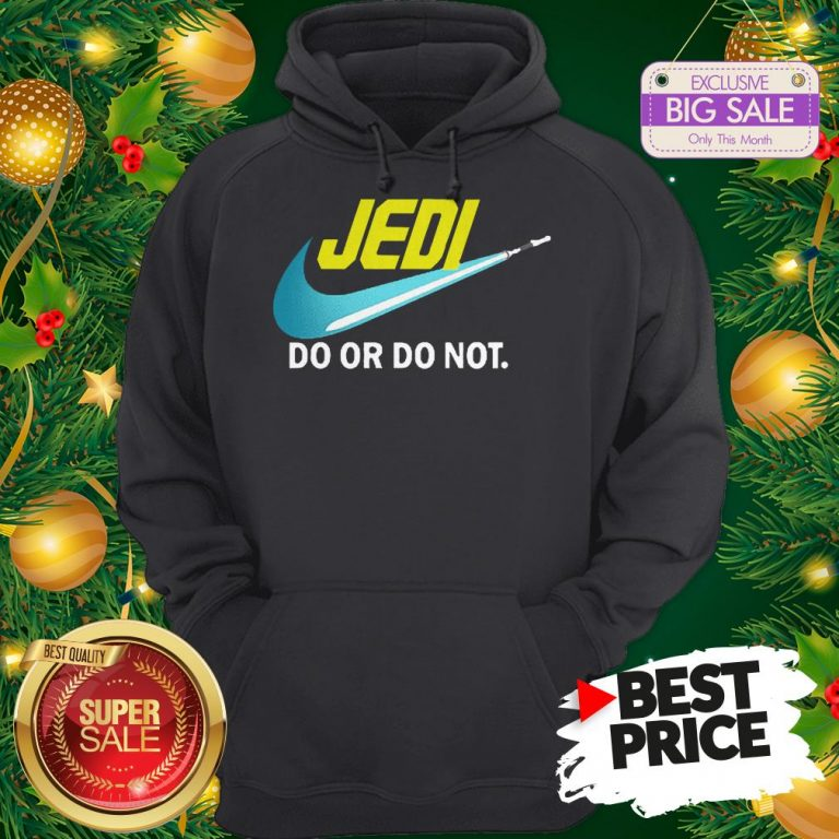 Official Top Jedi Nike Do Or Do Not Star Wars Hoodie