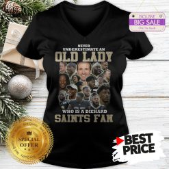 Official Top Never Underestimate An Old Lady Who Is A Diehard New Orleans Saints Fan V-Neck