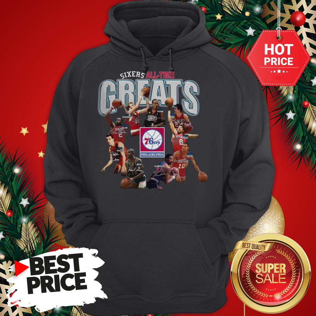 Official Top Philadelphia 76ers Sixers All Time Greats Signatures Hoodie