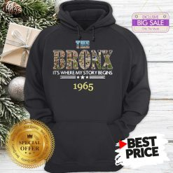 Official Top The Bronx It's Where My Story Begins 1965 Hoodie
