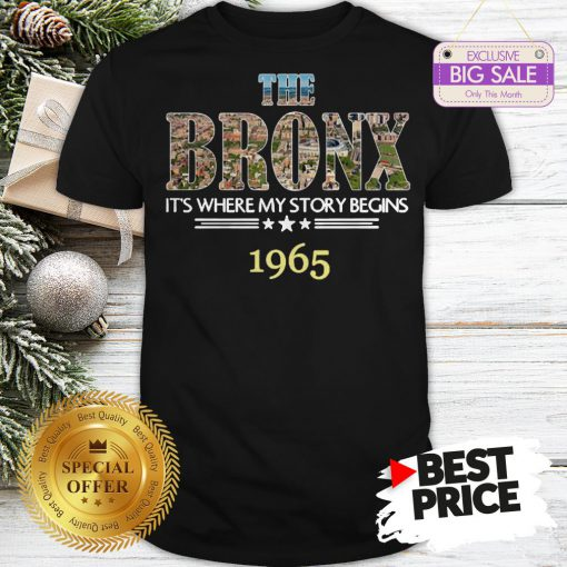 Official Top The Bronx It's Where My Story Begins 1965 Shirt