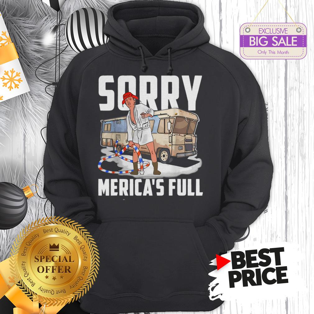 Official Vintage Trump Sorry Merica's Full Christmas Vacation Shitter's Full Hoodie