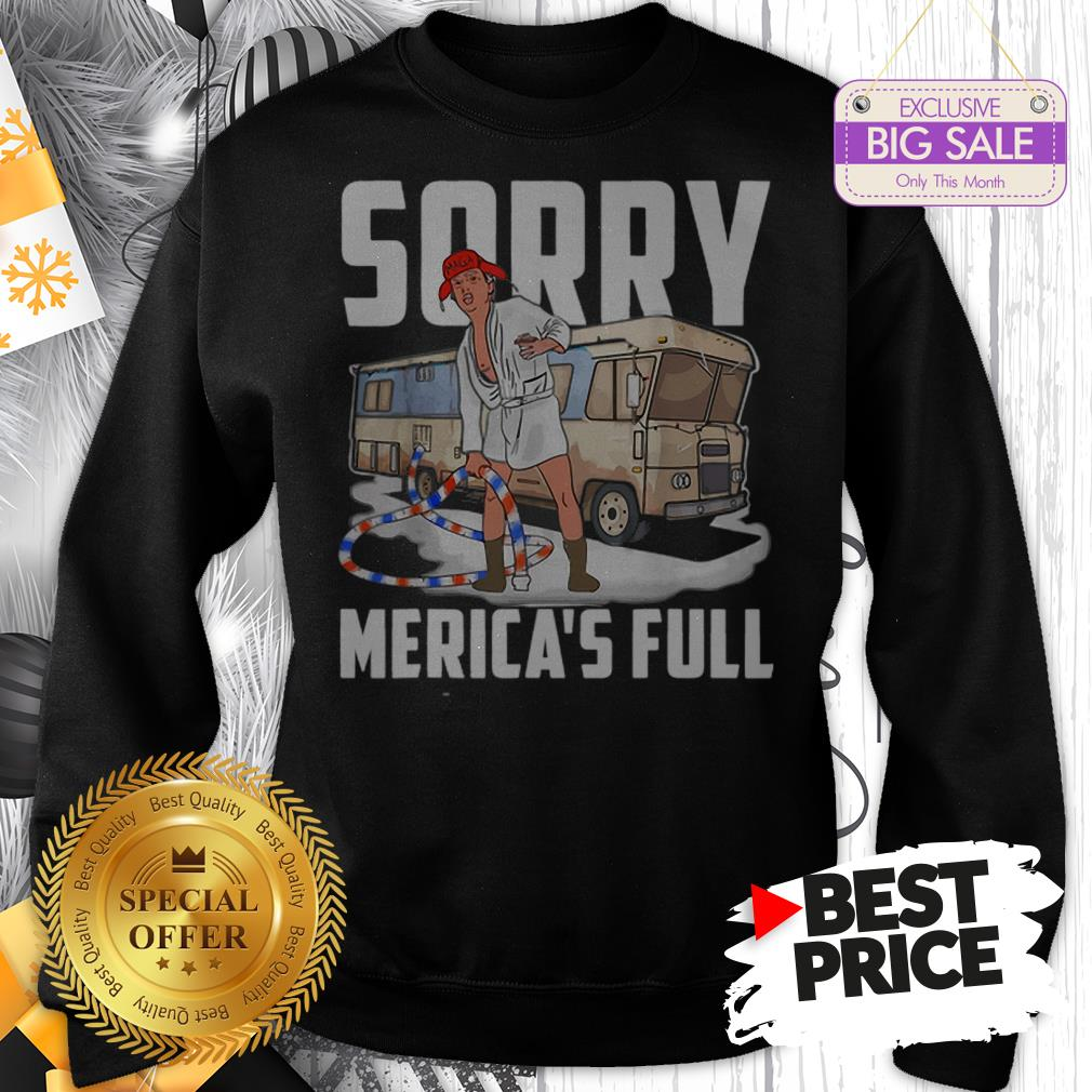 Official Vintage Trump Sorry Merica's Full Christmas Vacation Shitter's Full Sweatshirt