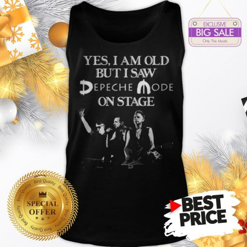 Official Yes I Am Old But I Saw Depeche Mode On Stage Tank Top