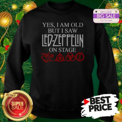 Official Yes I Am Old But I Saw Led Zeppelin On Stage Zoso Symbol Sweatshirt