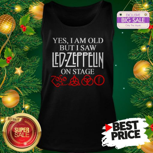 Official Yes I Am Old But I Saw Led Zeppelin On Stage Zoso Symbol Tank Top
