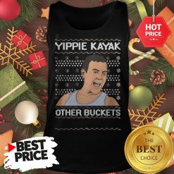 Official Yippie Kayak Other Buckets Ugly Christmas Tank Top