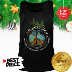 Peace Sign And I Think To Myself What A Wonderful World Tank Top