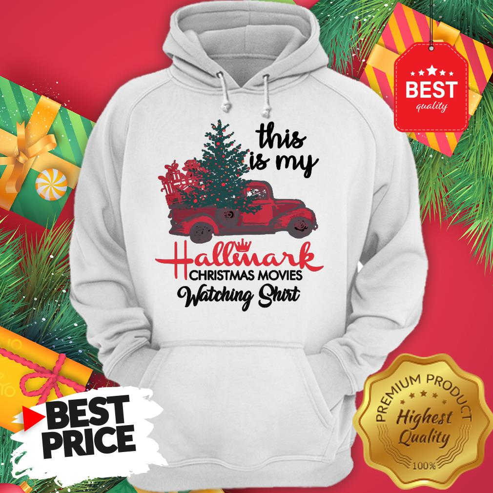 Red Truck This Is My Hallmark Christmas Movie Watching Hoodie