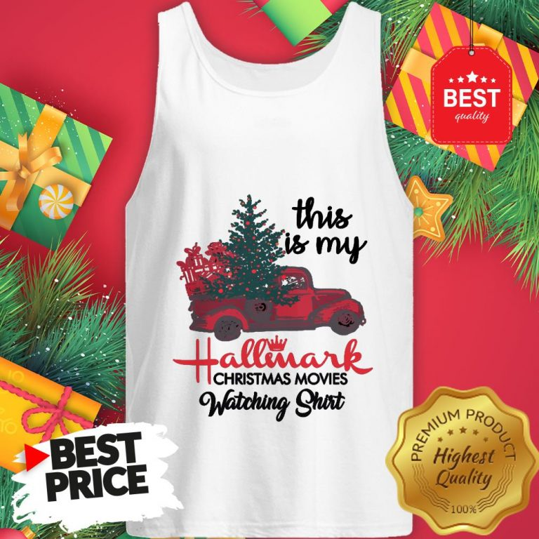 Red Truck This Is My Hallmark Christmas Movie Watching Tank Top